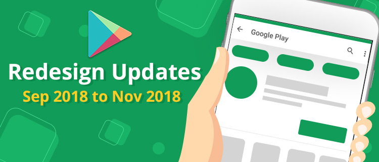 Google Play Store Redesign Updates<