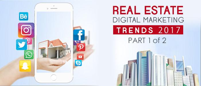 Real Estate Digital Marketing Trends 2017<