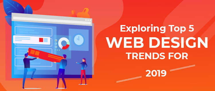 Web Design Trends in 2019