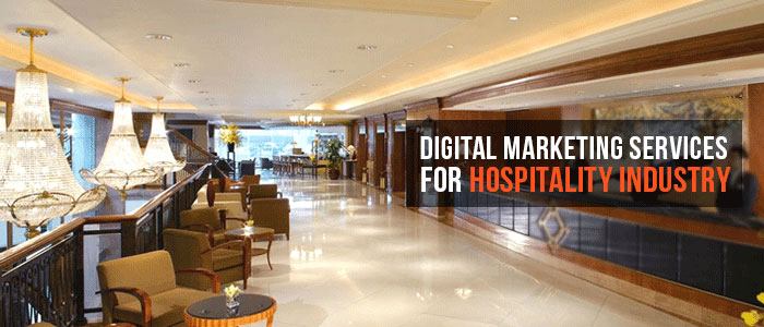 Digital marketing Services for Hospitality Industry<