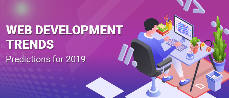 Web Development Trends 2019<